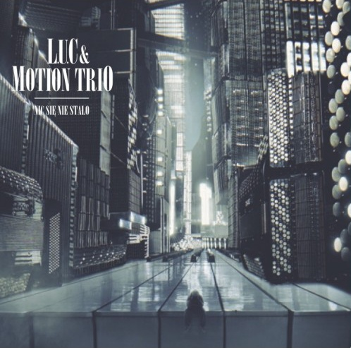 LUC++Motion+Trio+nicsiniestao